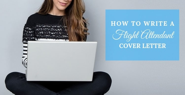 how to write a flight attendant cover letter