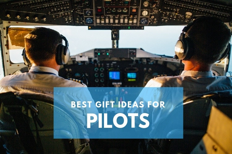 Best Gifts for Pilots - 57 Awesome Picks!