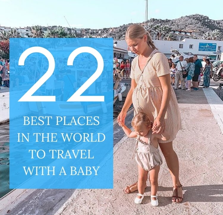 best places to travel with a baby