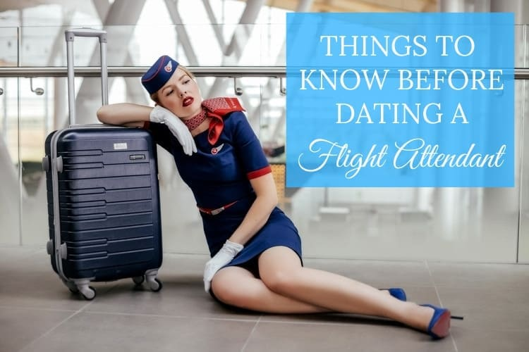 dating a flight attendant