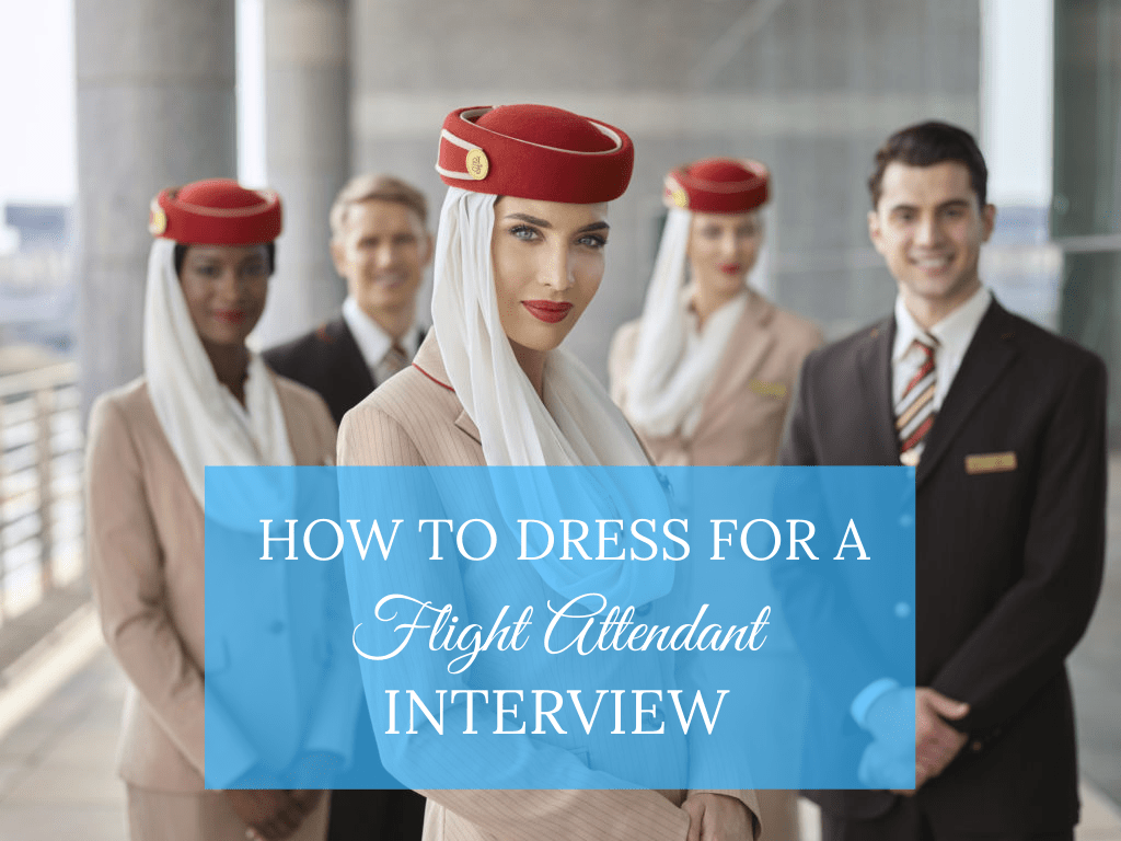 dress for a flight attendant interview