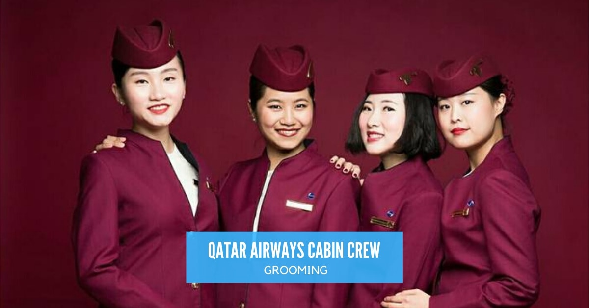 Essential Grooming Tips For Qatar Airways Cabin Crew