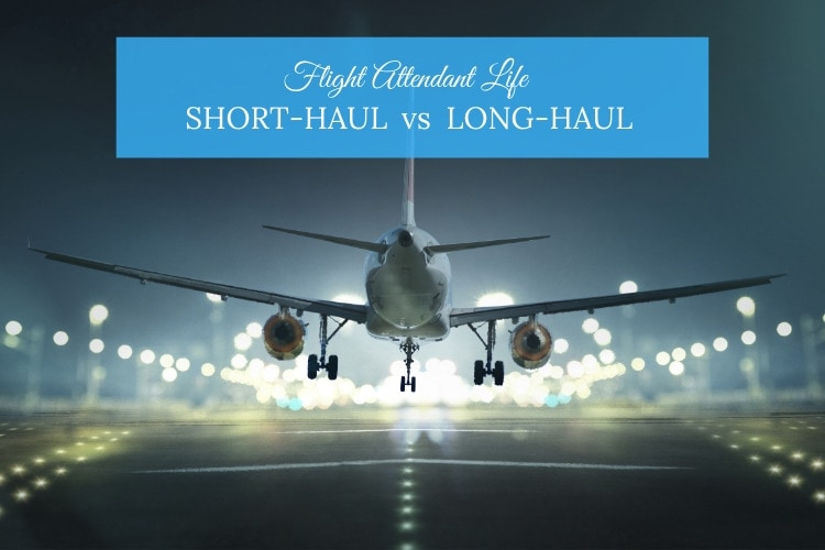 cabin crew life short-haul vs long-haul